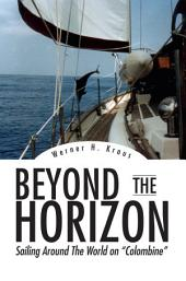 Beyond The Horizon: Sailing Around The World
