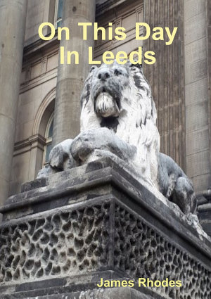 On This Day In Leeds