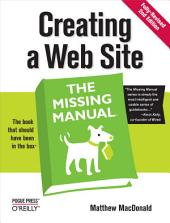 Creating a Web Site: The Missing Manual: The Missing Manual, Edition 2