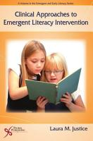 Clinical Approaches to Emergent Literacy Intervention PDF