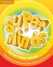 Super Minds Starter Teacher s Book PDF