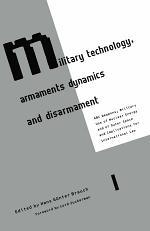 Military Technology, Armaments Dynamics and Disarmament