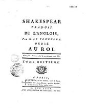 Shakespeare traduit de l'anglois dédié au Roi