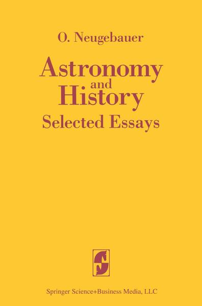 Download Astronomy and History Selected Essays Book