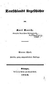 Teutschlands Urgeschichte: Band 4