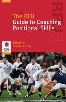 The RFU Guide to Coaching Positional Skills PDF