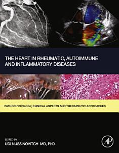 The Heart in Rheumatic  Autoimmune and Inflammatory Diseases