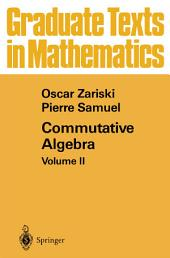 Commutative Algebra: Volume 2