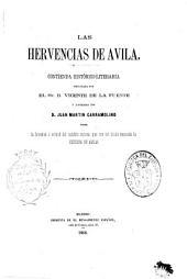 Las hervencias de Avila: contienda histórico-literaria