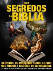 Guia Segredos da Bíblia Ed.02: Desvende os mistérios sobre o livro que mudou a história da humanidade