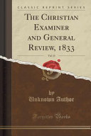 The Christian Examiner and General Review  1833  Vol  13  Classic Reprint  PDF