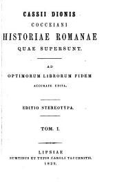 Historiae Romanae quae supersunt: Ad optimorum librorum fidem accurate edita, Volume 1