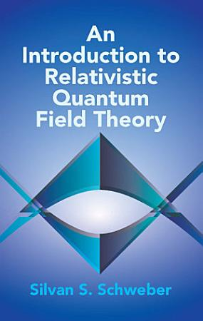 An Introduction to Relativistic Quantum Field Theory PDF