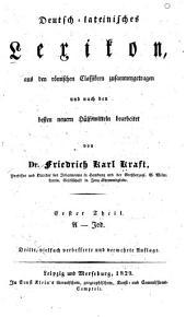 Deutsch-lateinisches Lexikon aus den römischen Classikern zusammengetragen: Band 1
