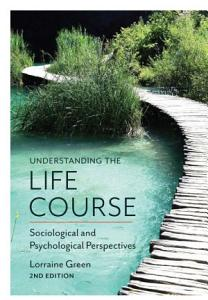 Understanding the Life Course Book