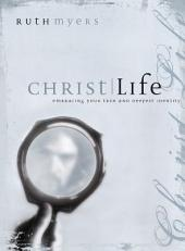 Christlife: Embracing Your True and Deepest Identity