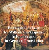 Romeo and Juliet/ Romeo und Juliette , Bilingual Edition (English with line numbers and German translation)
