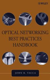 Optical Networking Best Practices Handbook