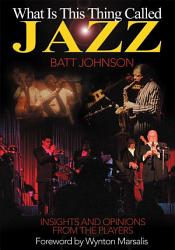 What Is This Thing Called Jazz  Book PDF