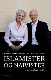 Islamister og naivister: Et anklageskrift