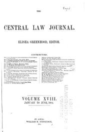 The Central Law Journal: Volume 18