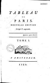 Tableau de Paris. Nouvelle édition corrigée & augmentée. Tome I [-VIII]