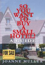 So You Want to Buy a Small Hotel