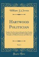 Hartwood Politician  Vol  1