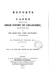 Reports of Cases Decided in the High Court of Chancery: In 1850 [and 1852] by the Right Hon. Lord Cranworth [and Sir Richard Torin Kindersley, Volume 1