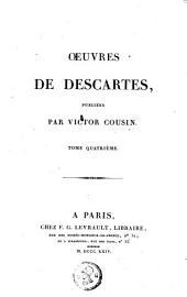 Oeuvres de Descartes: Volume4
