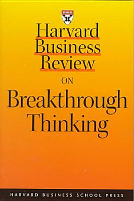 Harvard Business Review on Breakthrough Thinking PDF