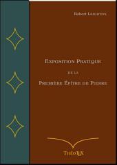 Exposition Pratique de la Première Épître de Pierre