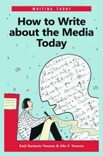 How to Write about the Media Today PDF