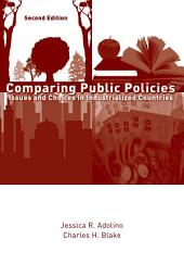 Comparing Public Policies: Issues and Choices in Industrialized Countries, Edition 2