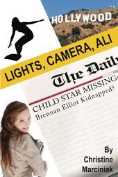 Lights, Camera, Ali!
