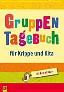 Gruppentagebuch f  r Krippe und Kita PDF
