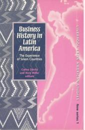 Business History in Latin America: The Experience of Seven Countries
