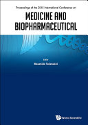 Medicine And Biopharmaceutical - Proceedings Of The 2015 International Conference