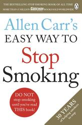 Allen Carr S Easy Way To Stop Smoking Book PDF
