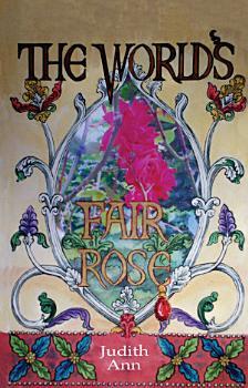 The World s Fair Rose PDF