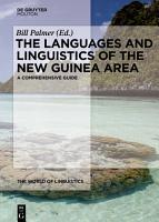 The Languages and Linguistics of the New Guinea Area PDF