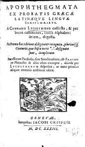 Apophthegmata ex probatis Graecae Latinae que linguae