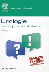 Urologie in Frage und Antwor: Ausgabe 3