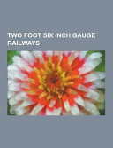 Two Foot Six Inch Gauge Railways