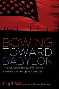 Bowing Toward Babylon PDF