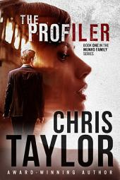 THE PROFILER: Book One of the Munro Family Series