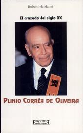 Plinio Corrêa de Oliveira: El cruzado del siglo XX