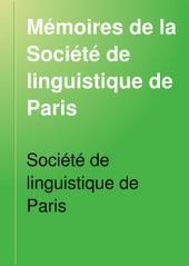 Mémoires de la Société de linguistique de Paris: Volume6