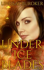 Under the Ice Blades: Dragon Blood, Book 5.5