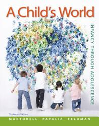 A Child S World Infancy Through Adolescence Book PDF